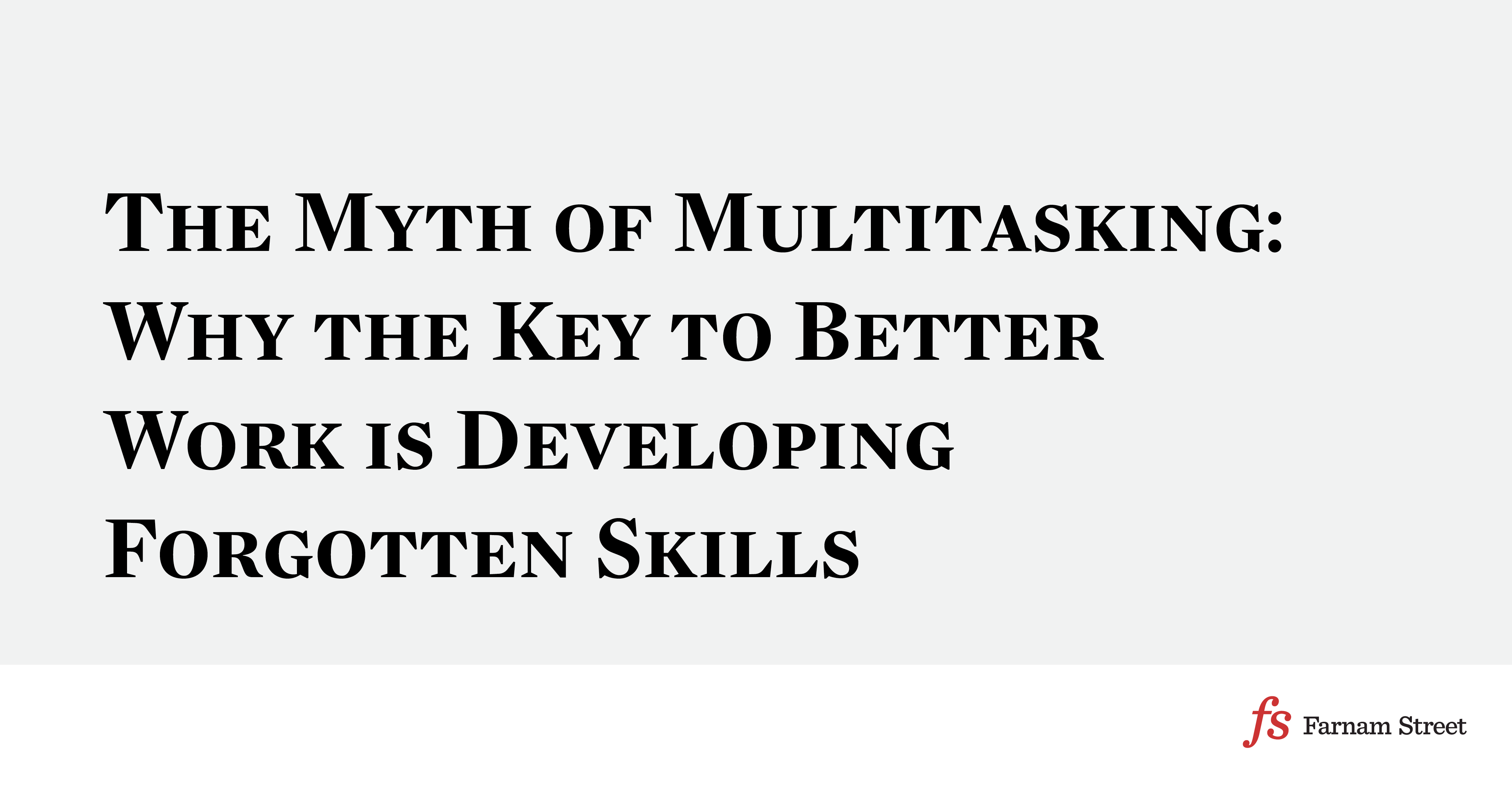 the myth of multitasking The great multitasking lie many people think they are good multitaskers, but that is actually a myth, especially when it comes to cell phone use while driving.