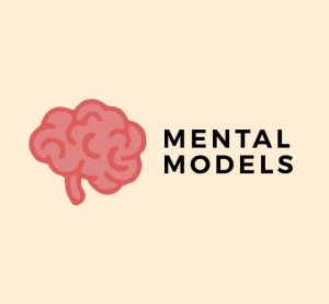 Mental Models — How to Solve Problems