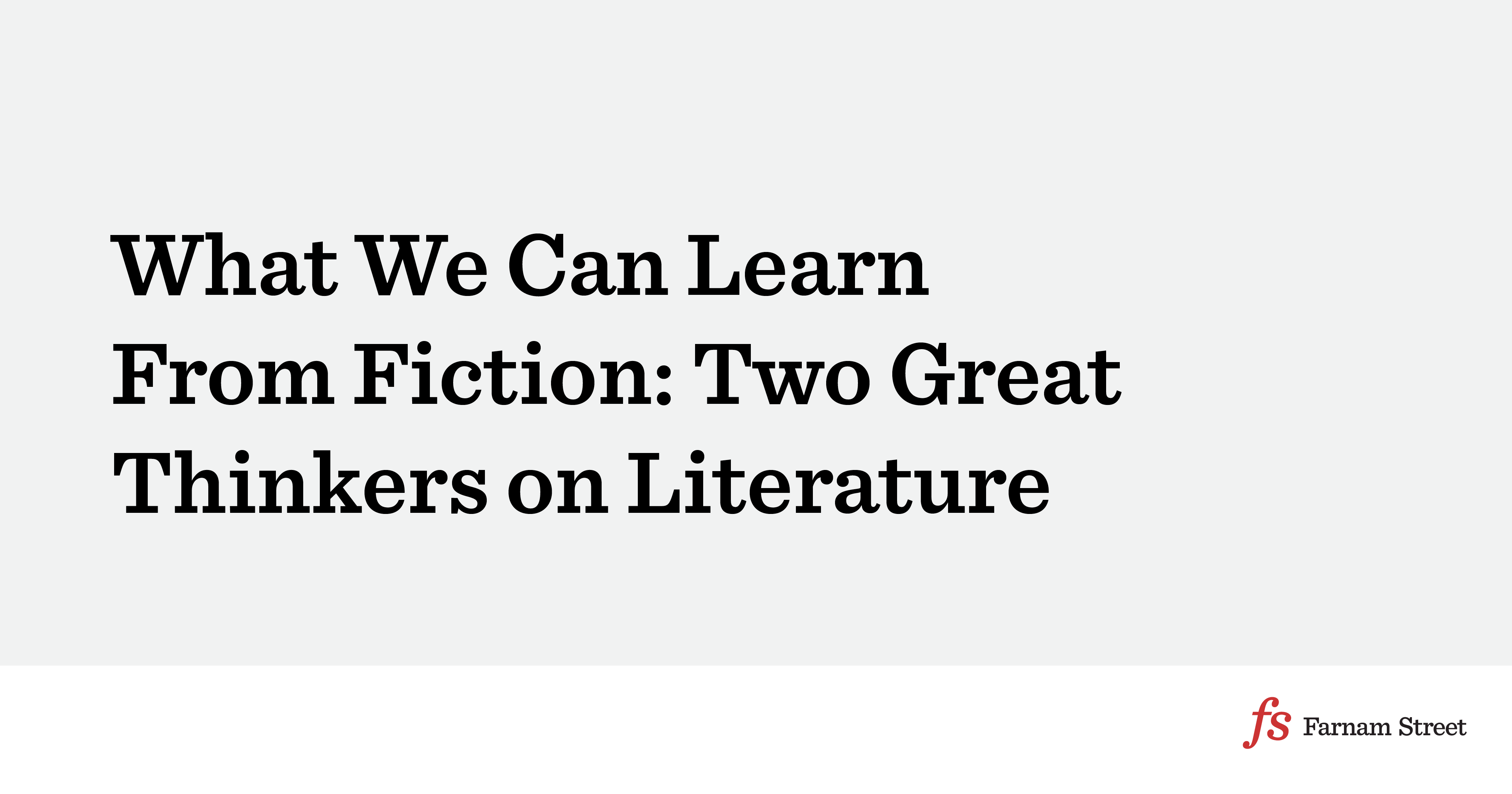 What We Can Learn From The Laboratory Of Literature Two Great Thinkers