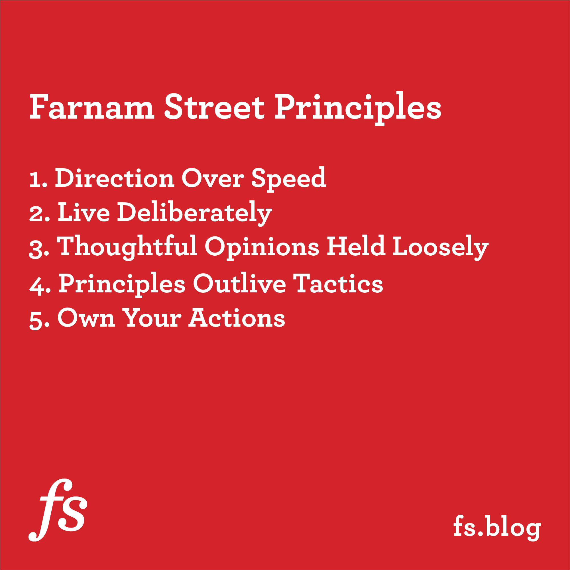 Farnam Street Principles